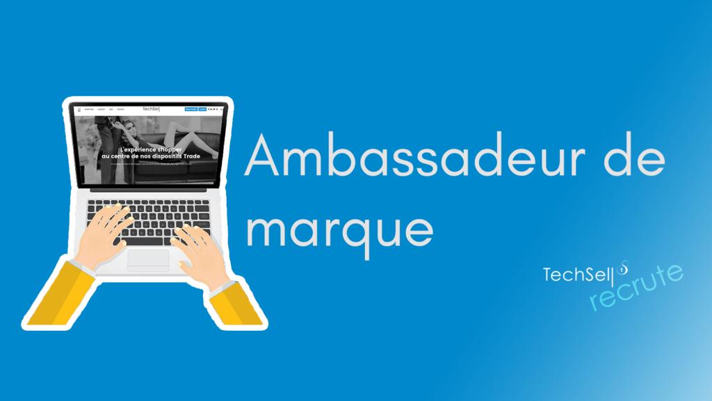 Devenez un ambassadeur de la marque